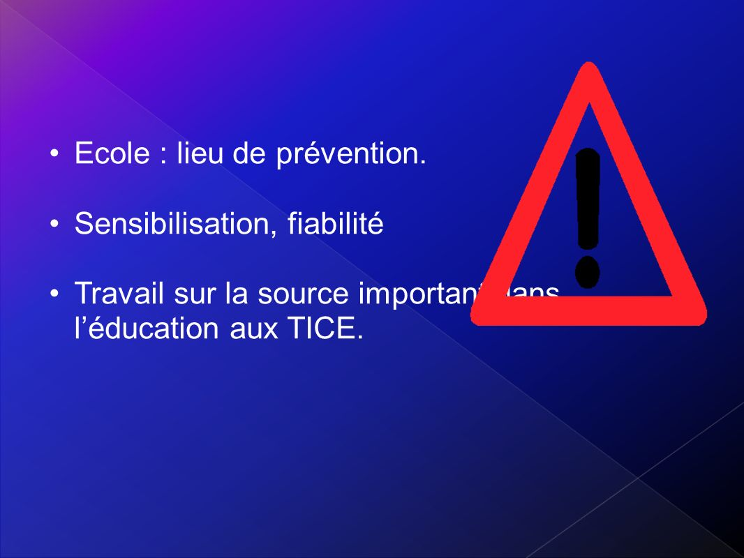 Ecole : lieu de prévention.