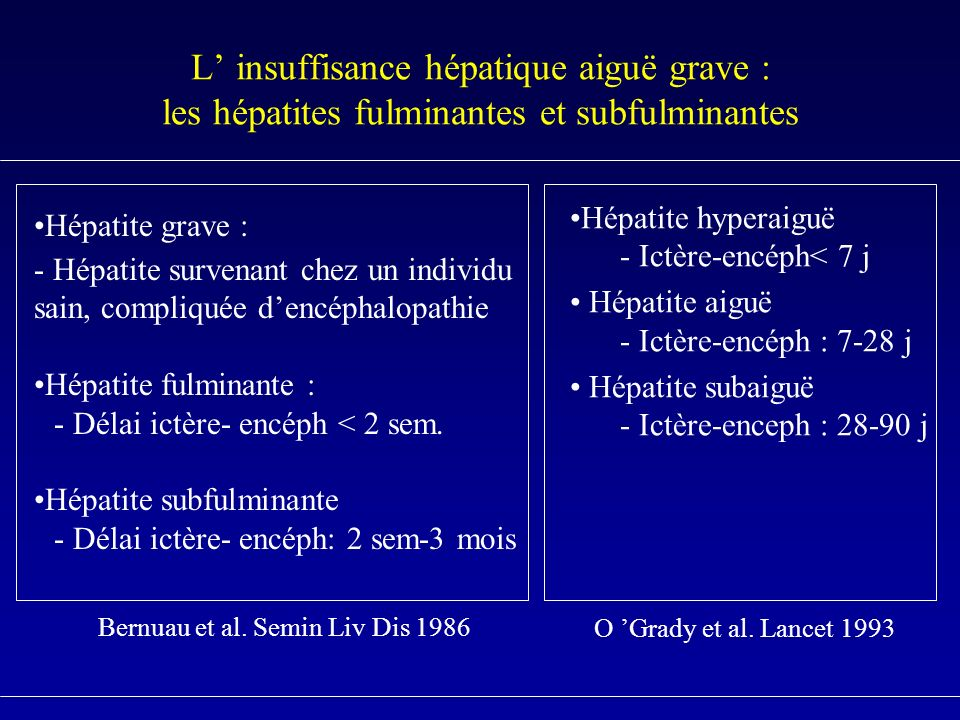 L' insuffisance hépatique aiguë grave : les hépatites fulminantes et subfulminantes
