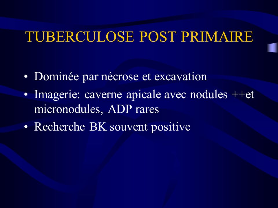 TUBERCULOSE POST PRIMAIRE