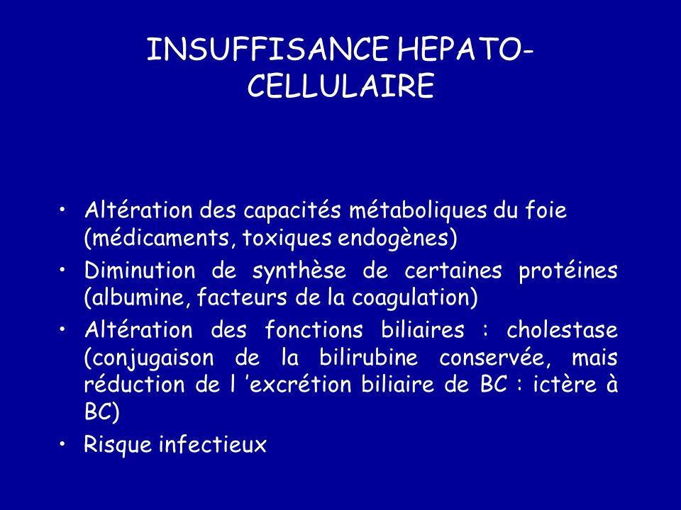 INSUFFISANCE HEPATO-CELLULAIRE
