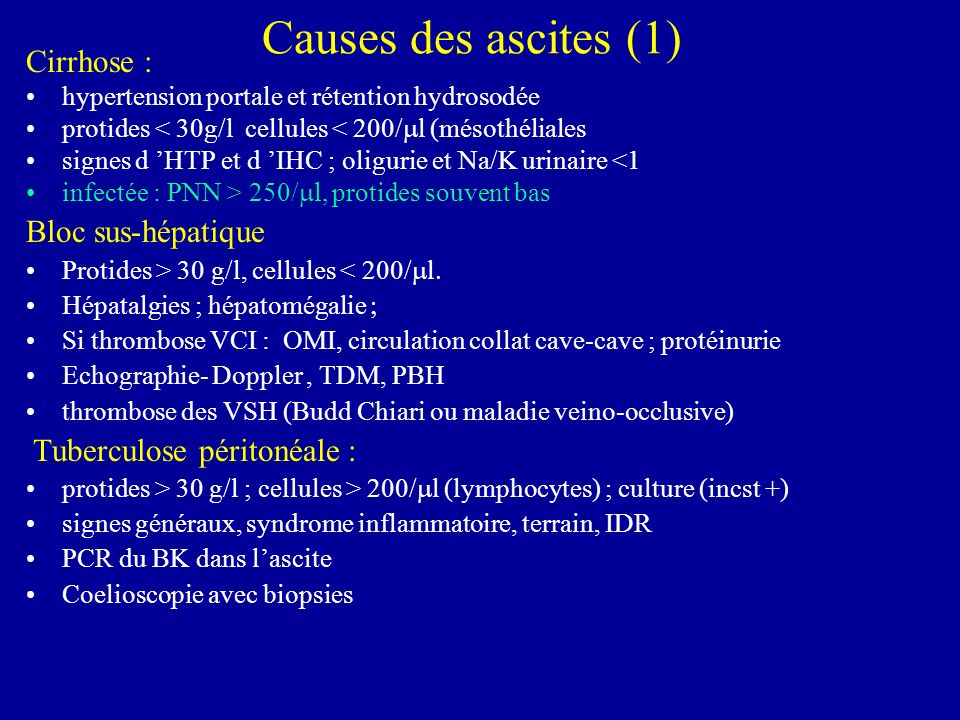 Causes des ascites (1) Cirrhose : Bloc sus-hépatique