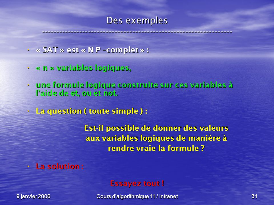 Des exemples -----------------------------------------------------------------