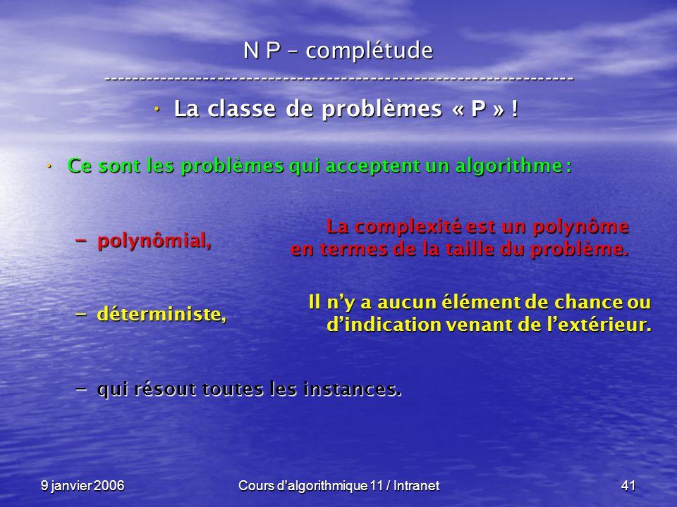 La classe de problèmes « P » !