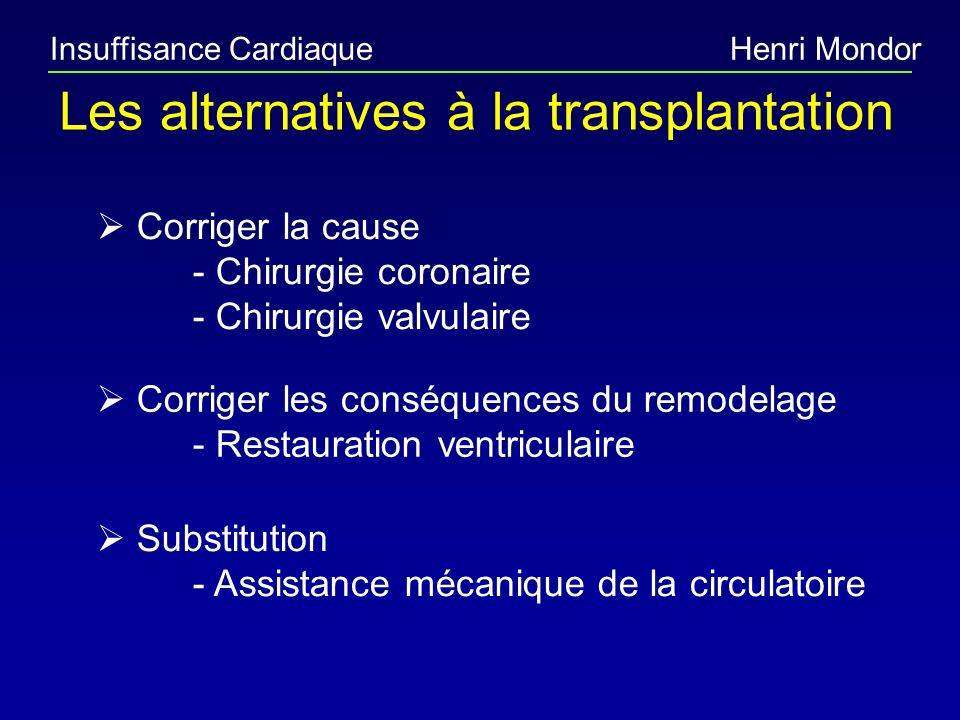 Les alternatives à la transplantation