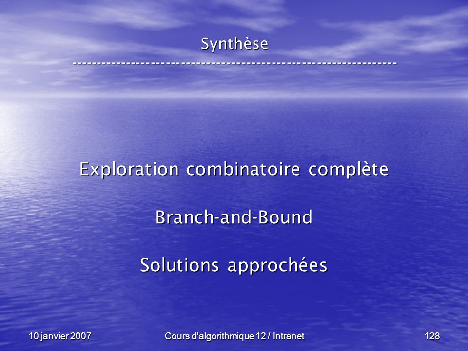 Exploration combinatoire complète Branch-and-Bound