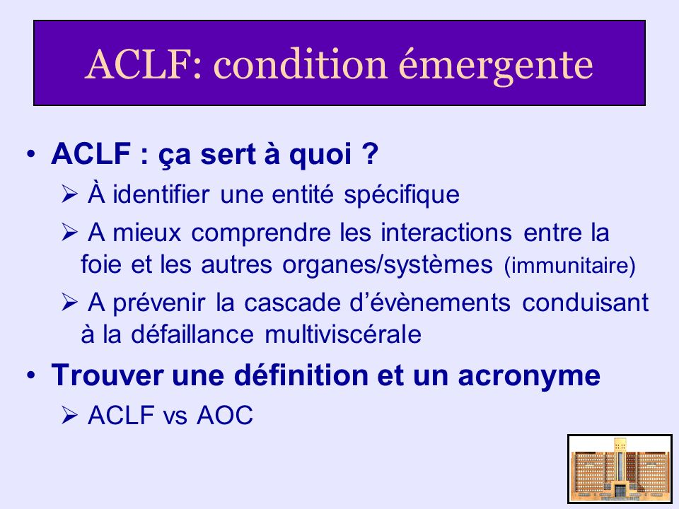 ACLF: condition émergente