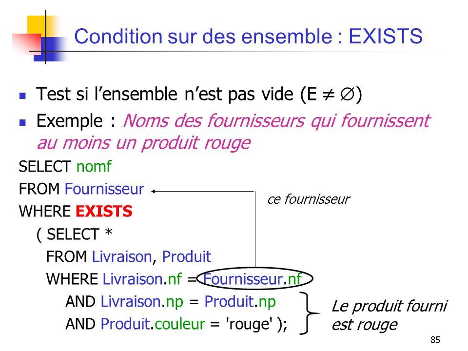 Condition sur des ensemble : EXISTS