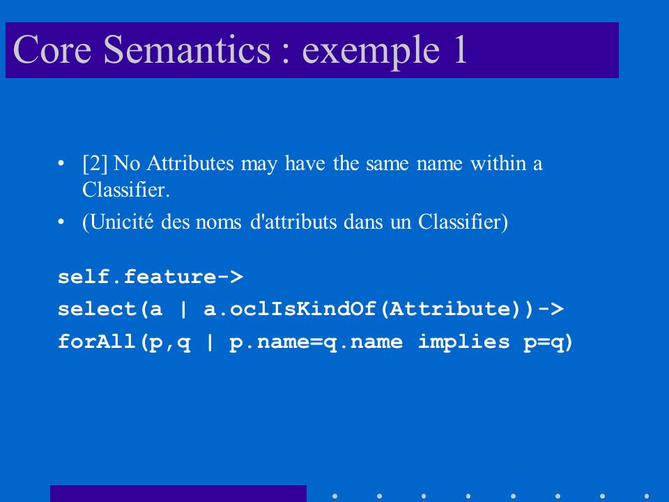 Core Semantics : exemple 1