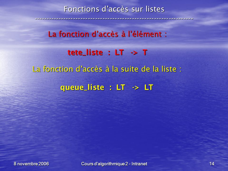 queue_liste : LT -> LT