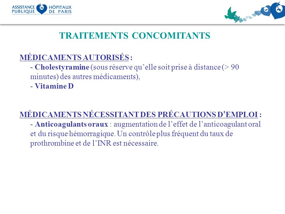 TRAITEMENTS CONCOMITANTS