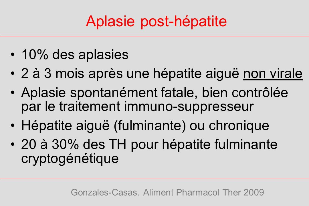 Aplasie post-hépatite