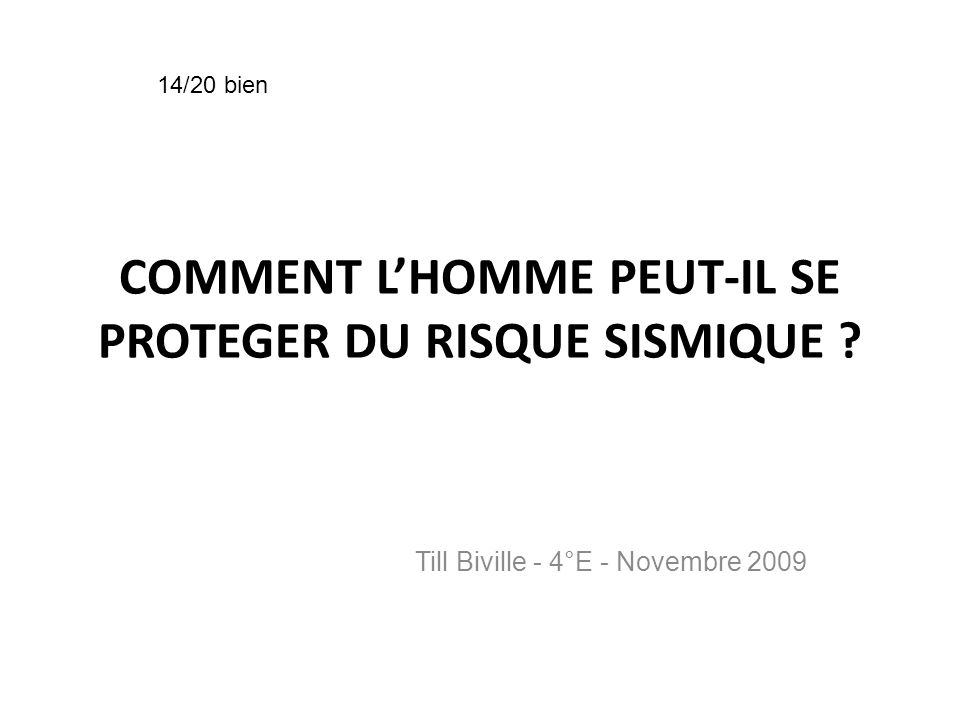COMMENT L'HOMME PEUT-IL SE PROTEGER DU RISQUE SISMIQUE