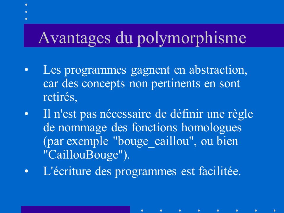 Avantages du polymorphisme