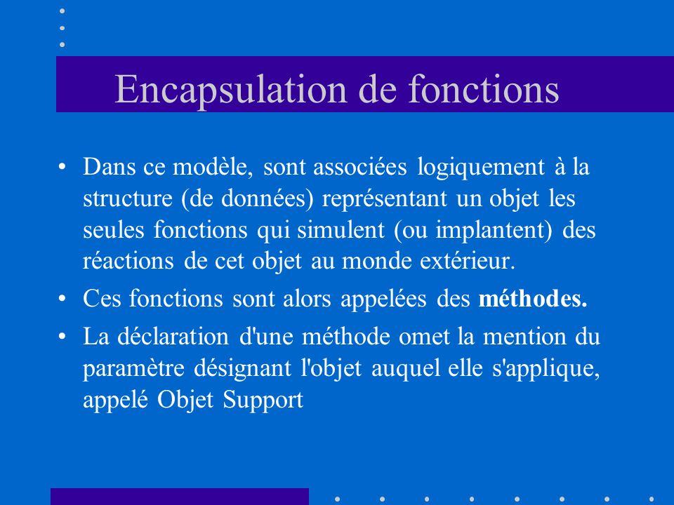 Encapsulation de fonctions