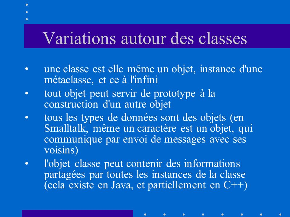 Variations autour des classes