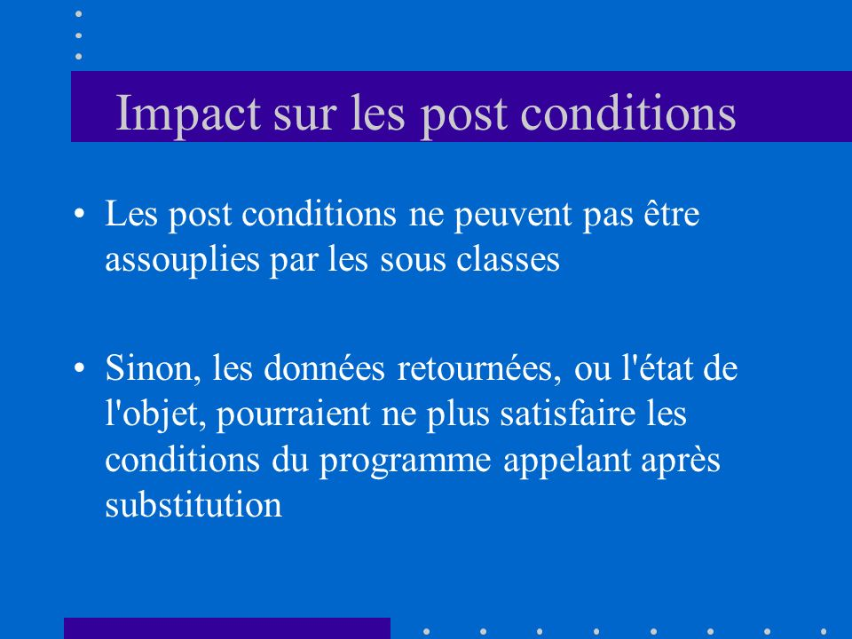 Impact sur les post conditions