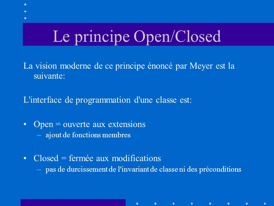 Le principe Open/Closed
