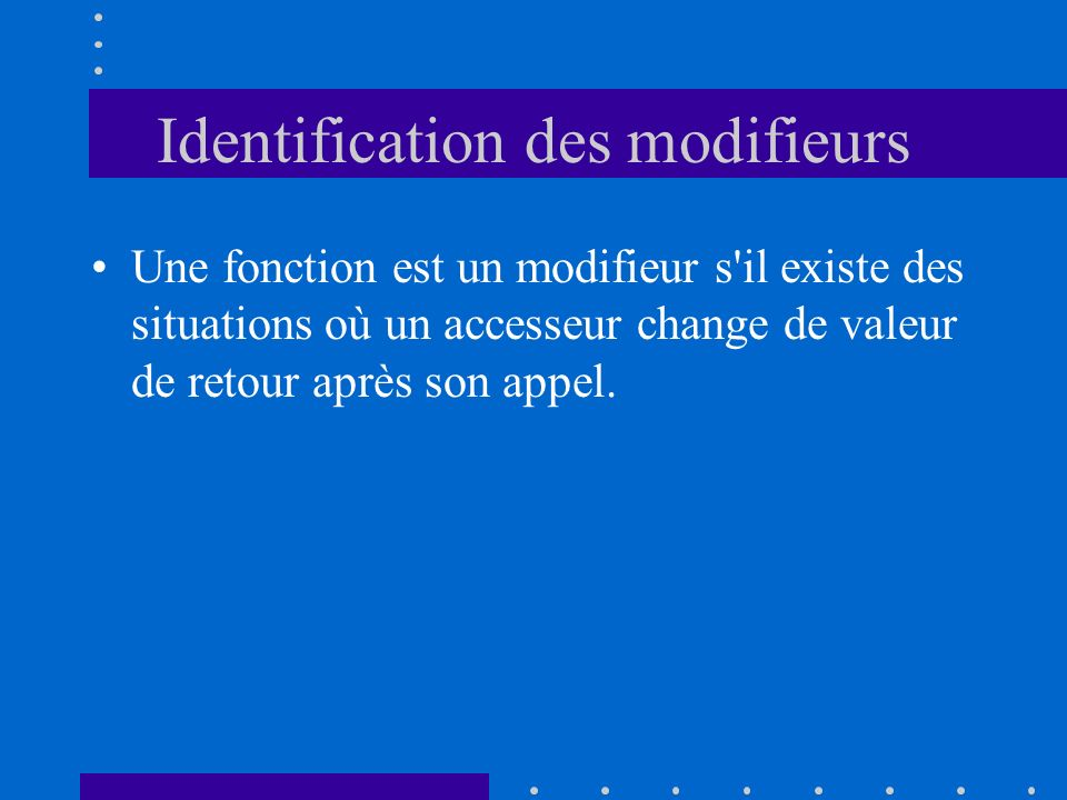 Identification des modifieurs