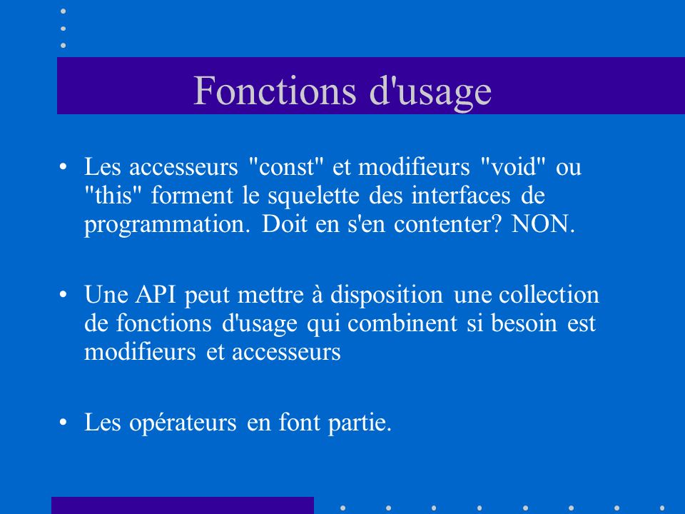 Fonctions d usage