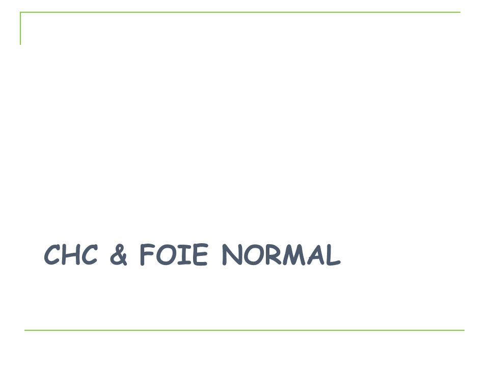 CHC & Foie Normal