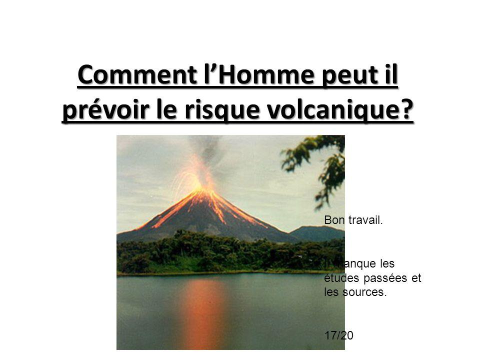Comment l'Homme peut il prévoir le risque volcanique