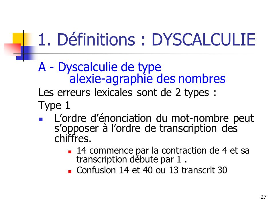 1. Définitions : DYSCALCULIE