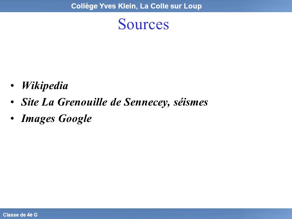 Sources Wikipedia Site La Grenouille de Sennecey, séismes