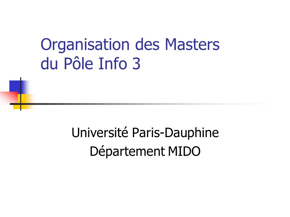 Organisation des Masters du Pôle Info 3