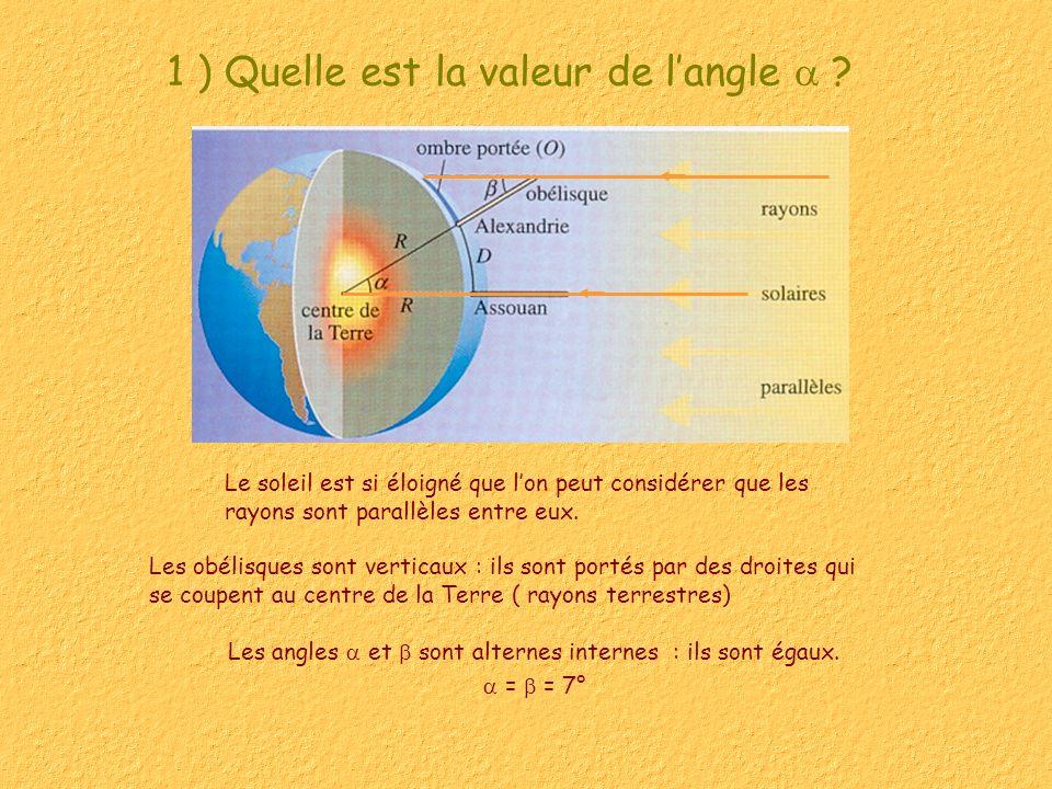 1 ) Quelle est la valeur de l'angle 