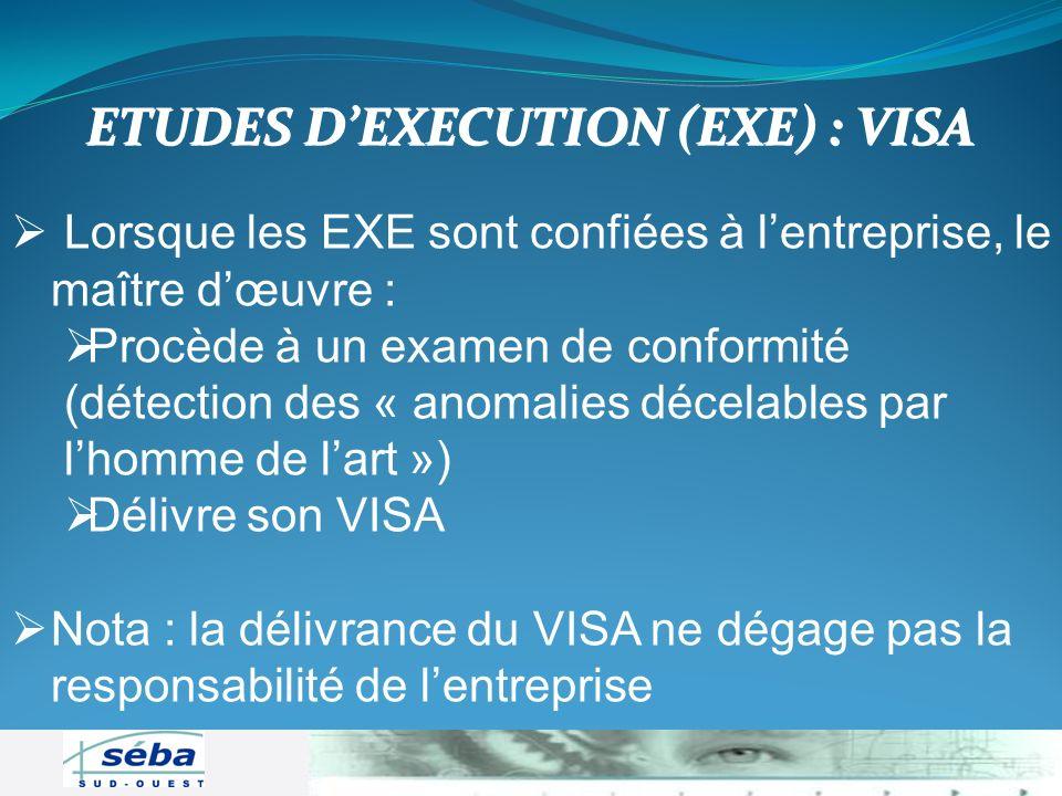 ETUDES D'EXECUTION (EXE) : VISA