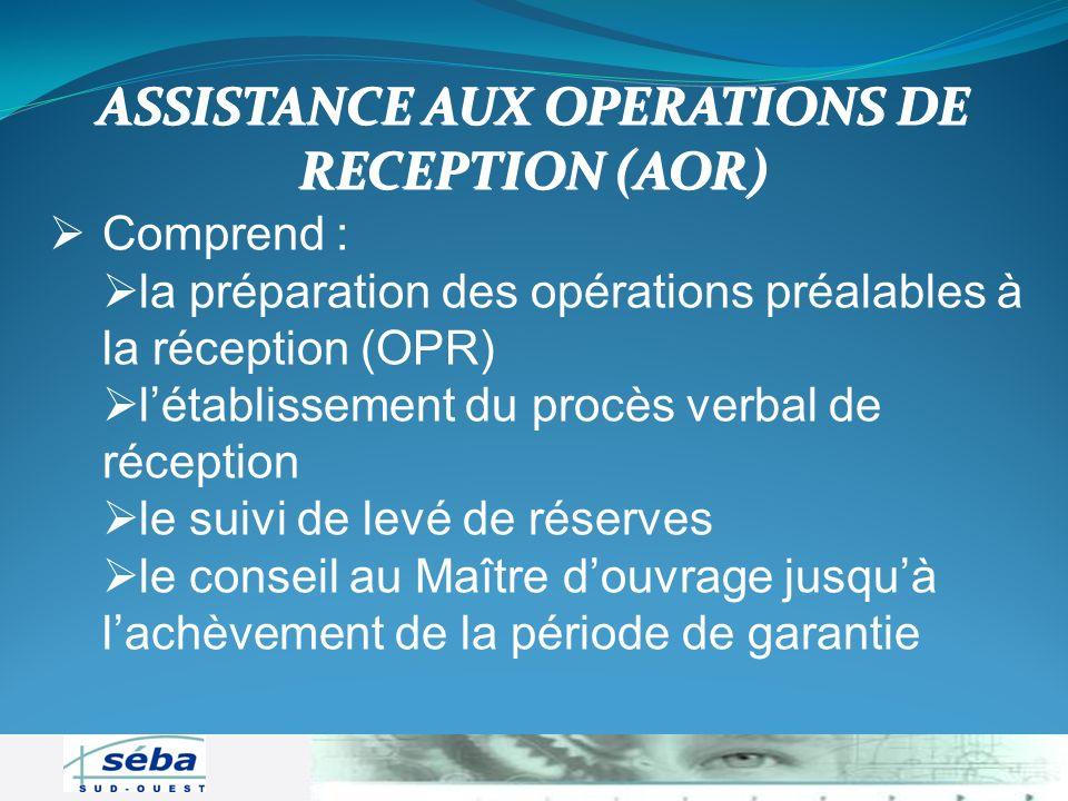 ASSISTANCE AUX OPERATIONS DE RECEPTION (AOR)