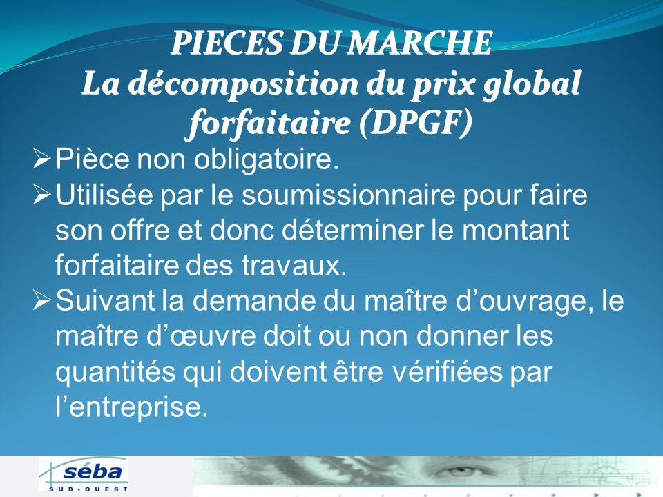 La décomposition du prix global forfaitaire (DPGF)