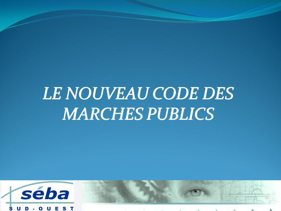 LE NOUVEAU CODE DES MARCHES PUBLICS