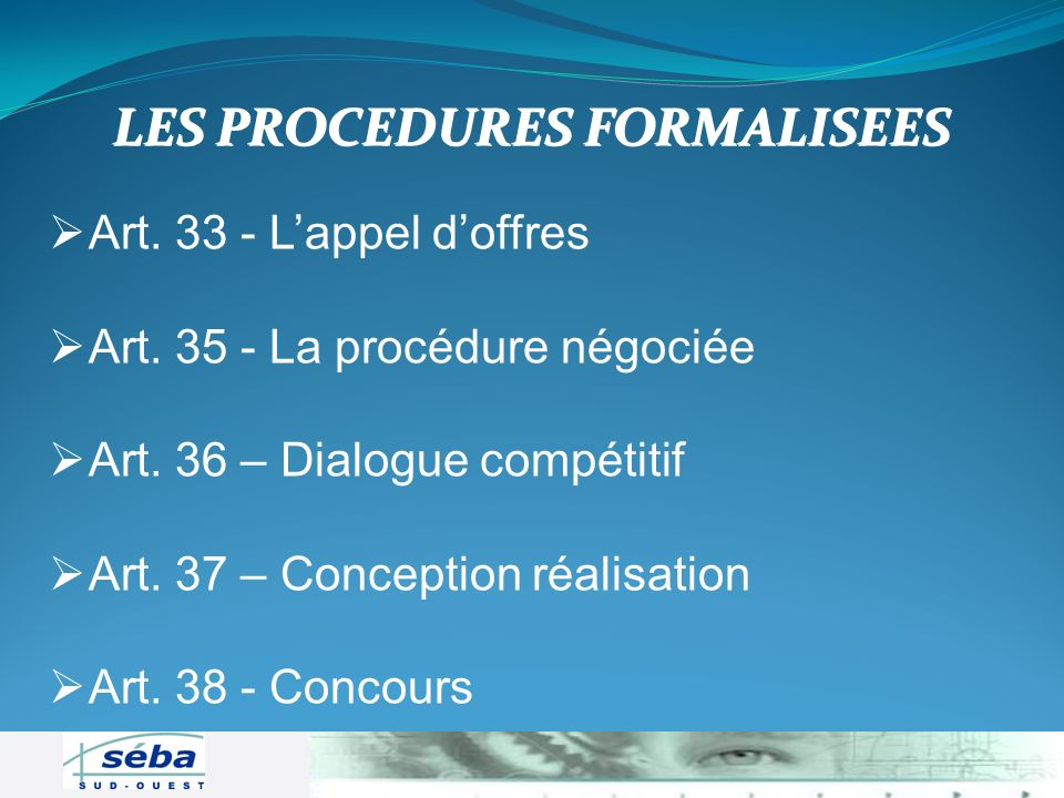 LES PROCEDURES FORMALISEES