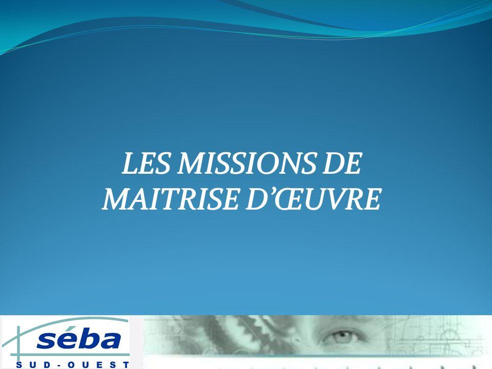 LES MISSIONS DE MAITRISE D'ŒUVRE