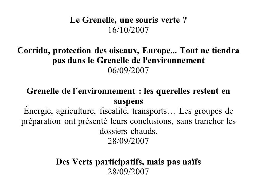 Le Grenelle, une souris verte 16/10/2007