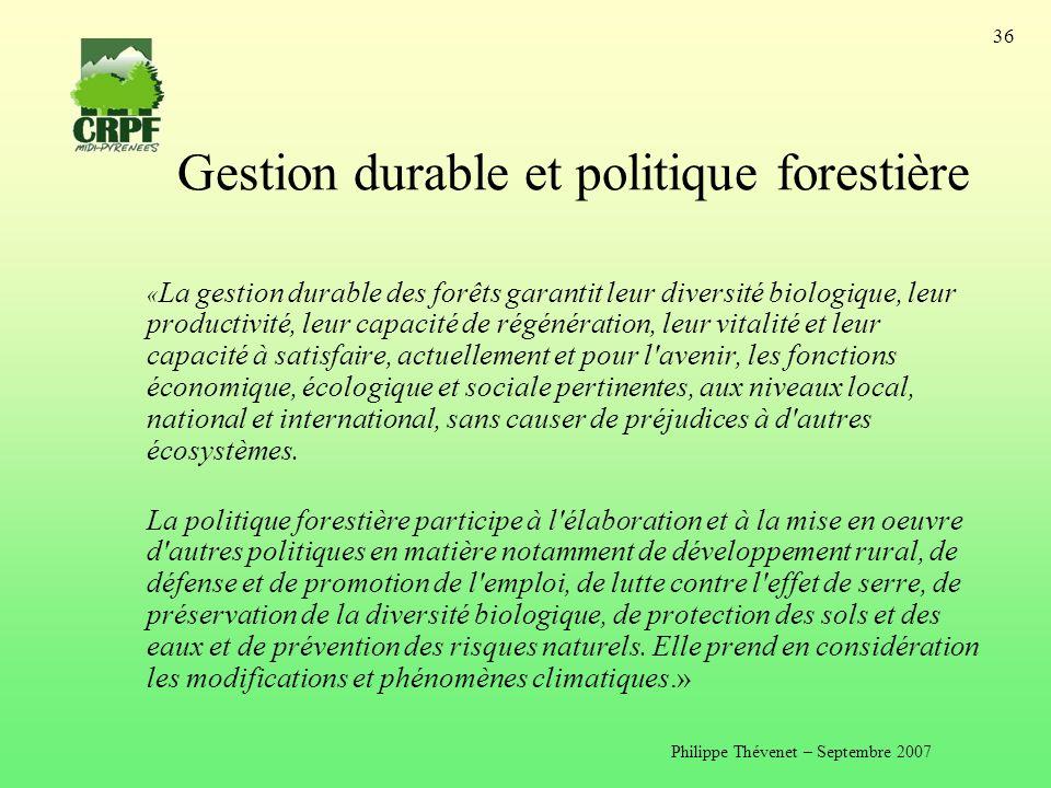 Gestion durable et politique forestière