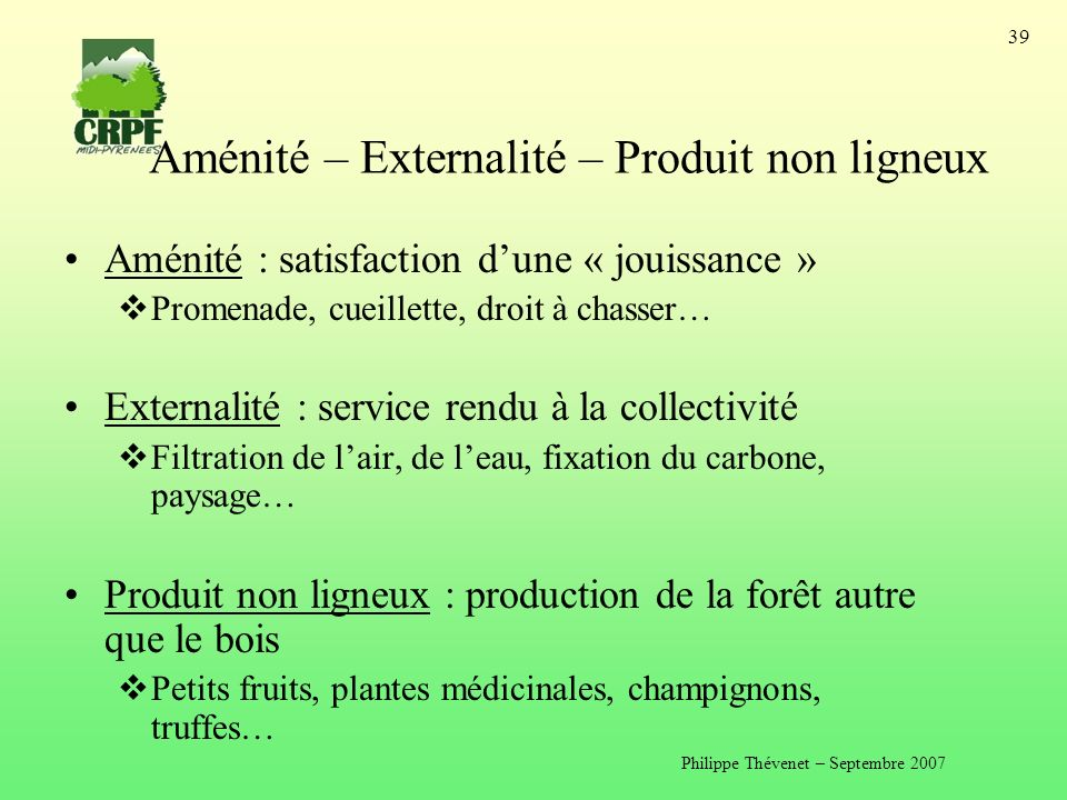 Aménité – Externalité – Produit non ligneux