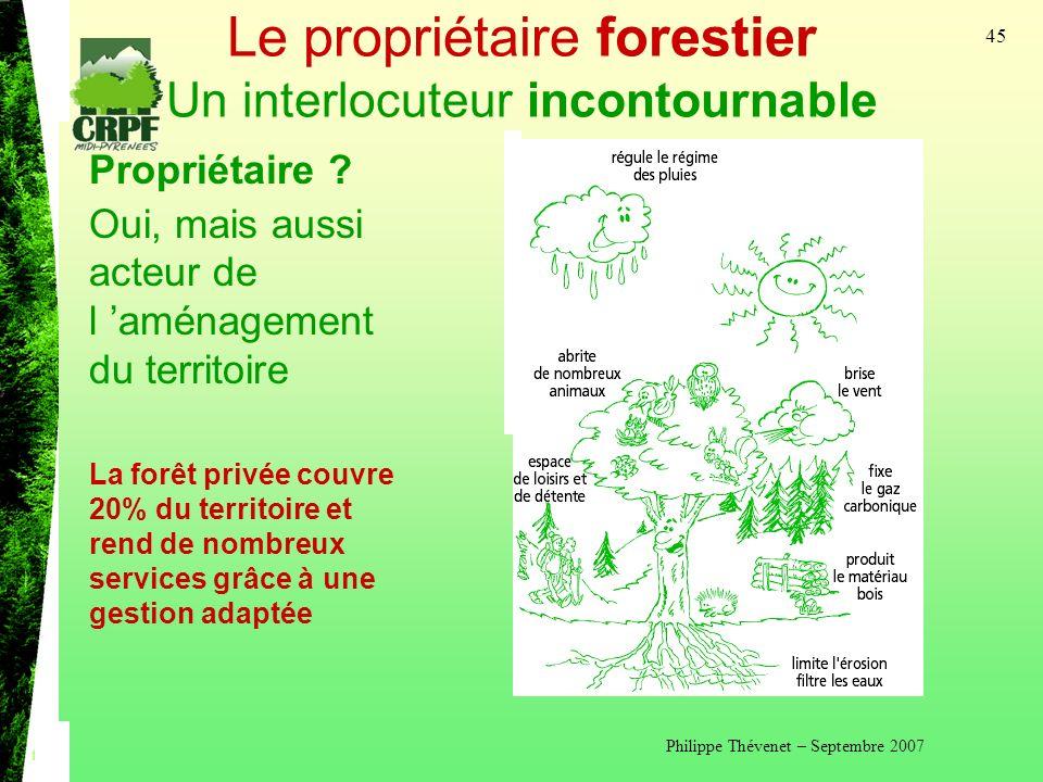 Le propriétaire forestier Un interlocuteur incontournable