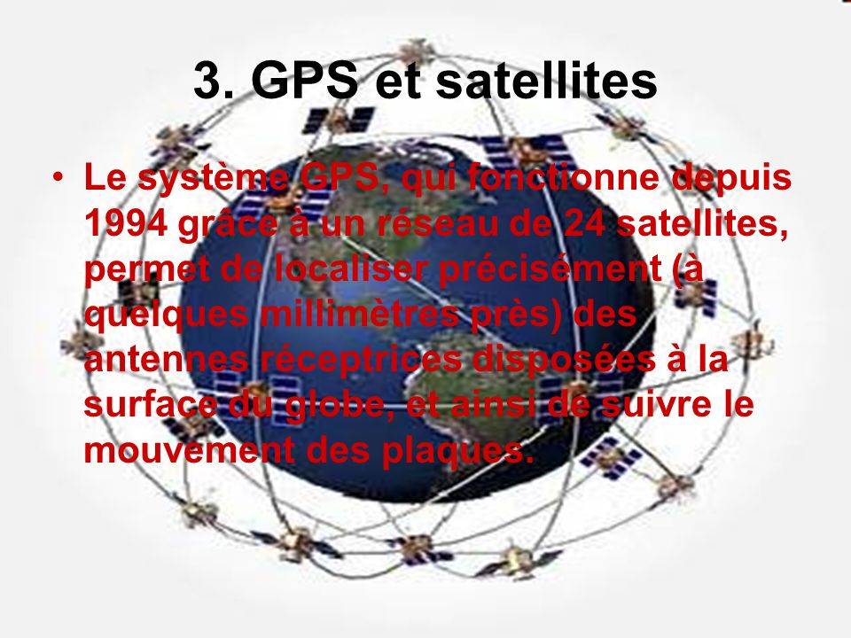 3. GPS et satellites