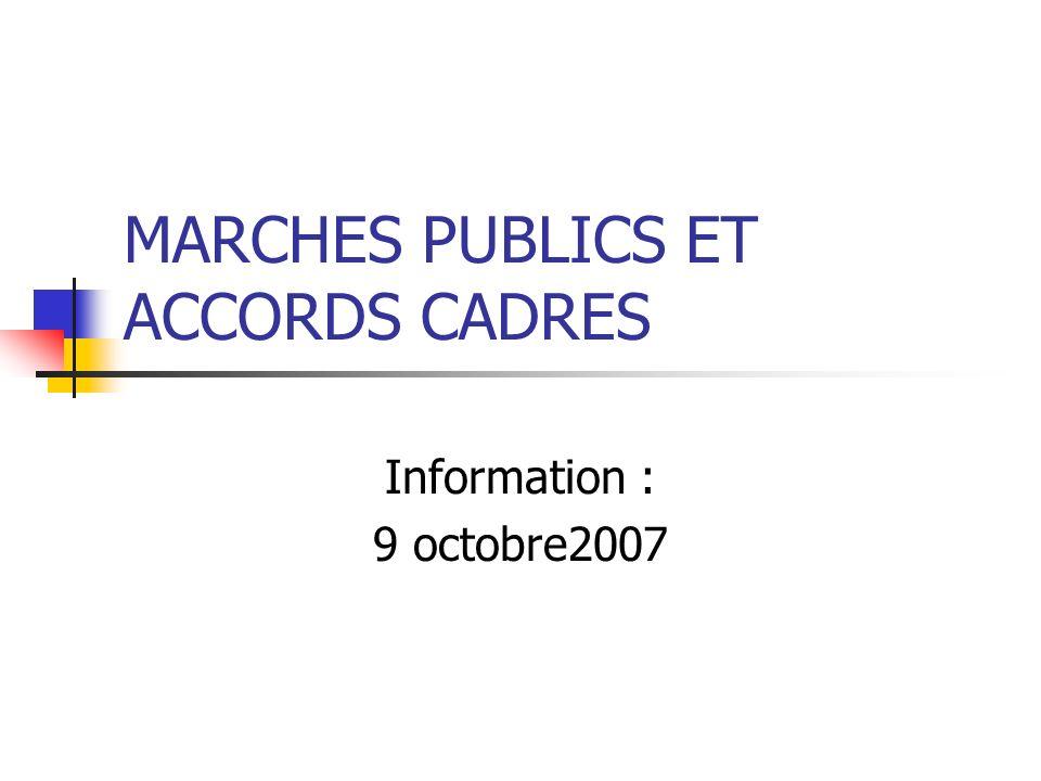 MARCHES PUBLICS ET ACCORDS CADRES