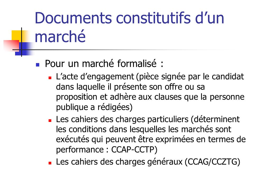 Documents constitutifs d'un marché