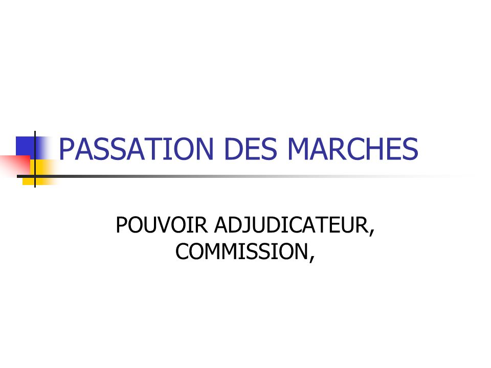 POUVOIR ADJUDICATEUR, COMMISSION,