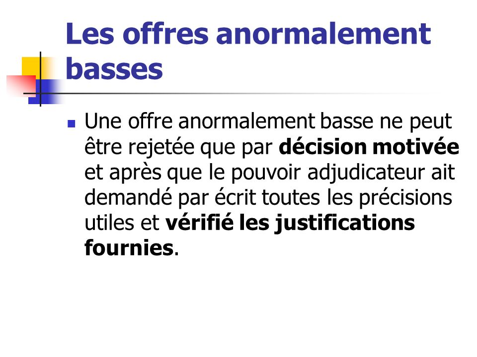 Les offres anormalement basses