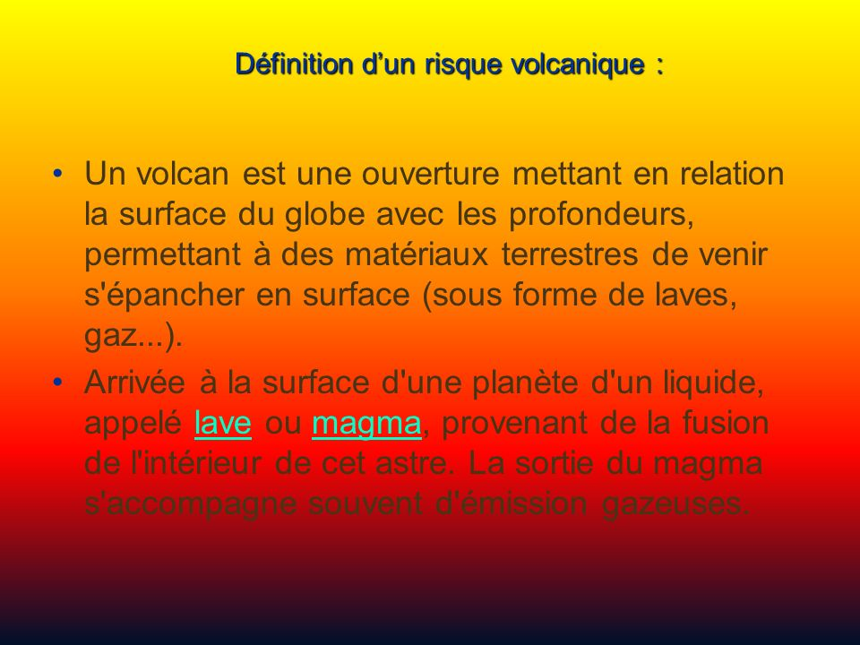 Définition d'un risque volcanique :