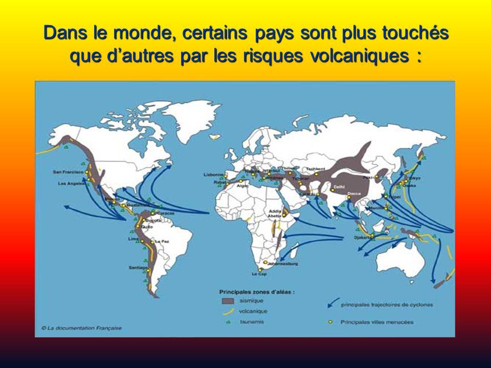 Dans le monde, certains pays sont plus touchés que d'autres par les risques volcaniques :