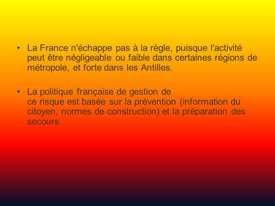 La France n échappe pas à la règle, puisque l activité peut être négligeable ou faible dans certaines régions de métropole, et forte dans les Antilles.