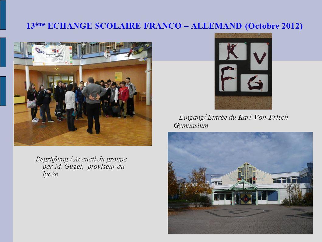 13ème ECHANGE SCOLAIRE FRANCO – ALLEMAND (Octobre 2012)
