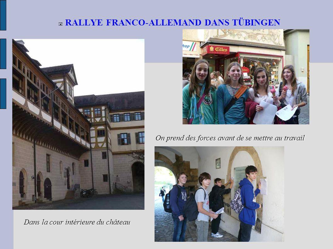 RALLYE FRANCO-ALLEMAND DANS TÜBINGEN