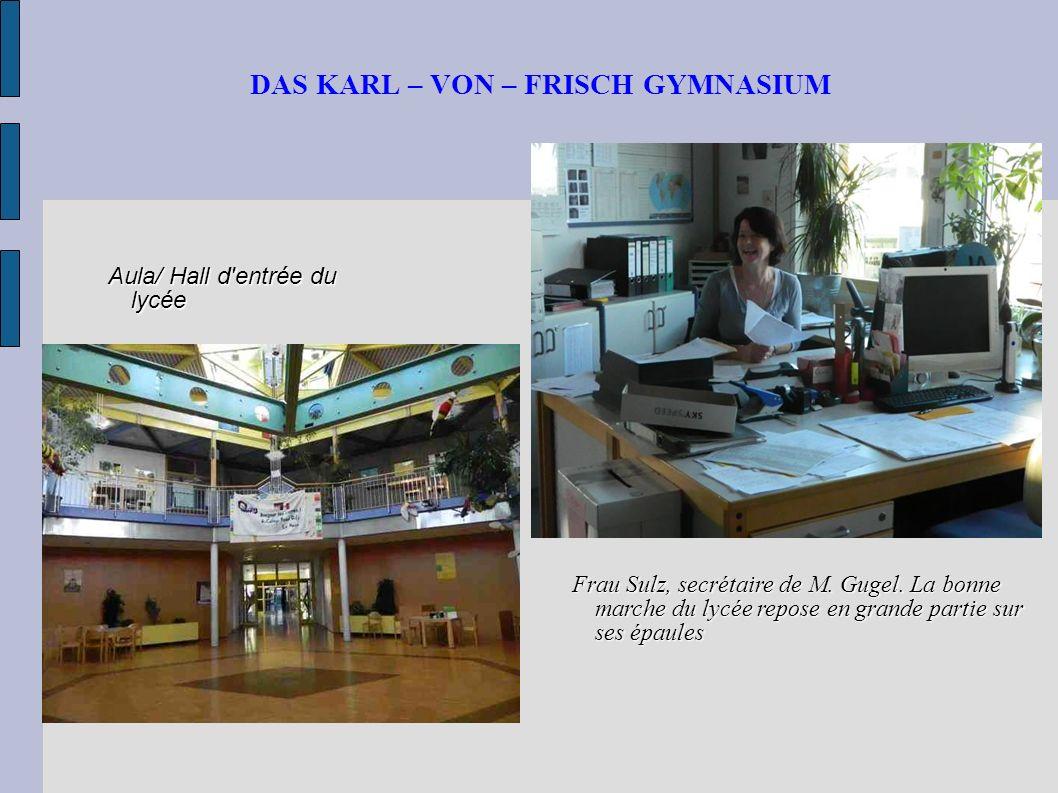 DAS KARL – VON – FRISCH GYMNASIUM